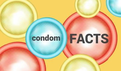 Condoms Facts Every User Should Know
